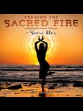 Tending the Sacred Fire Calendar: Embodying the Rhythms of the Year