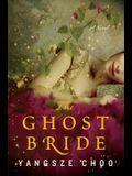 The Ghost Bride (Thorndike Press Large Print Peer Picks)