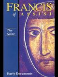 The Saint, Francis of Assisi: Early Documents: Volume I