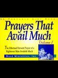 Prayers That Avail Much Volume 1