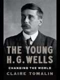 H.G. Wells: Changing the World