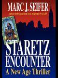 Staretz Encounter: A New Age Thriller