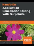 Hands-On Application Penetration Testing with Burp Suite