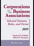 Corporations and Other Business Associations: Selected Statutes, Rules, and Forms, 2019
