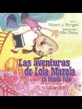 Las Aventuras de Lola Mazola en Mundo Feliz: Mi Libro sobre Juan 3:16 (Spanish Edition)
