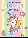 How To Draw A Unicorn For Kids: Learn To Draw - Easy Step By Step - Drawing Grid - Crafts and Games