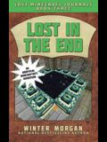 Lost in the End: Lost Minecraft Journals, Book Three