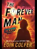Warp Book 3 the Forever Man (Warp Book 3)