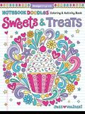 Notebook Doodles Sweets & Treats: Coloring & Activity Book