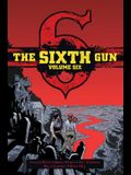 The Sixth Gun Vol. 6, Volume 6: Deluxe Edition