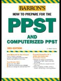 Barron's How to Prepare for the PPST Computerized PPST: Pre-Professional Skills Test and Computerized Pre-Professional Skills Test