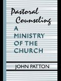 Pastoral Counseling: A Ministry of the Church
