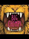 Big Chomp!