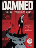 The Damned Vol. 1, 1: Three Days Dead