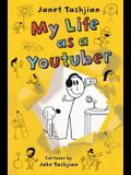 My Life as a Youtuber