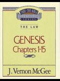 Thru the Bible Vol. 01: The Law (Genesis 1-15), 1