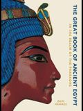 The Great Book of Ancient Egypt: In the Realm of the Pharaohs