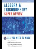Algebra & Trigonometry Super Review