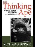 The Thinking Ape: The Evolutionary Origins of Intelligence