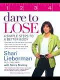 Dare to Lose: 4 Simple Steps to a Better Body