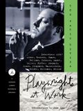 Playwrights at Work: Interviews with Albee, Beckett, Guare, Hellman, Ionesco, Mamet, Miller, Pinter, Shepard, Simon, Stoppard, Wasserstein,