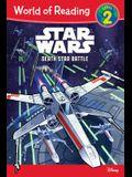 World of Reading Star Wars Death Star Battle: Level 2 (World of Reading: Level 2)