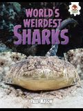 World's Weirdest Sharks