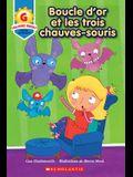 Toujours Parfait: Boucle d'Or Et Les Trois Chauves-Souris (G)