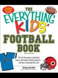 The Everything KIDS' Football Book, 3rd Editi