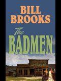 The Badmen
