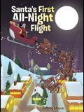 Santa's First All Night Flight