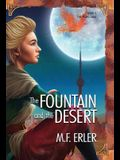The Fountain and the Desert