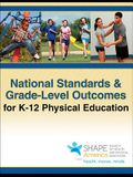 National Standards & Grade-Level Outcomes for K-12 Physical Education