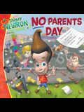 No Parents Day