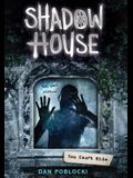You Can't Hide (Shadow House, Book 2), 2