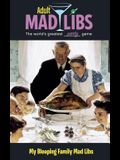 My Bleeping Family Mad Libs (Adult Mad Libs)
