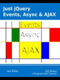 Just jQuery: Events, Async & Ajax