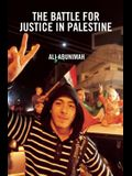 The Battle for Justice in Palestine: The Case for a Single Democratic State in Palestine