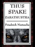 Thus Spake Zarathustra: A Book for All and None