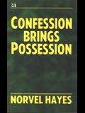 Confession Brings Possession
