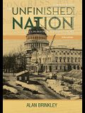 The Unfinished Nation: A Concise History of the American People: Volume 1: To 1877