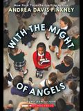 With the Might of Angels