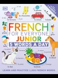 French for Everyone Junior: 5 Words a Day