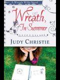 Wreath, In Summer: A Wreath Willis Novel