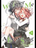 Whisper Me a Love Song 3
