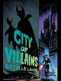 City of Villains: Book 1