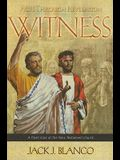 Witness: Acts Through Revelation: A Fresh Look at the New Testament Church