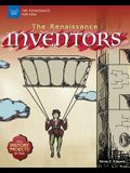 The Renaissance Inventors: With History Projects for Kids