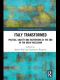 Italy Transformed: Politics, Society and Institutions at the End of the Great Recession