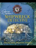 Duncan Cameron's Shipwreck Detective [With Compass, Dive LogWith Fold Out Map of the World]